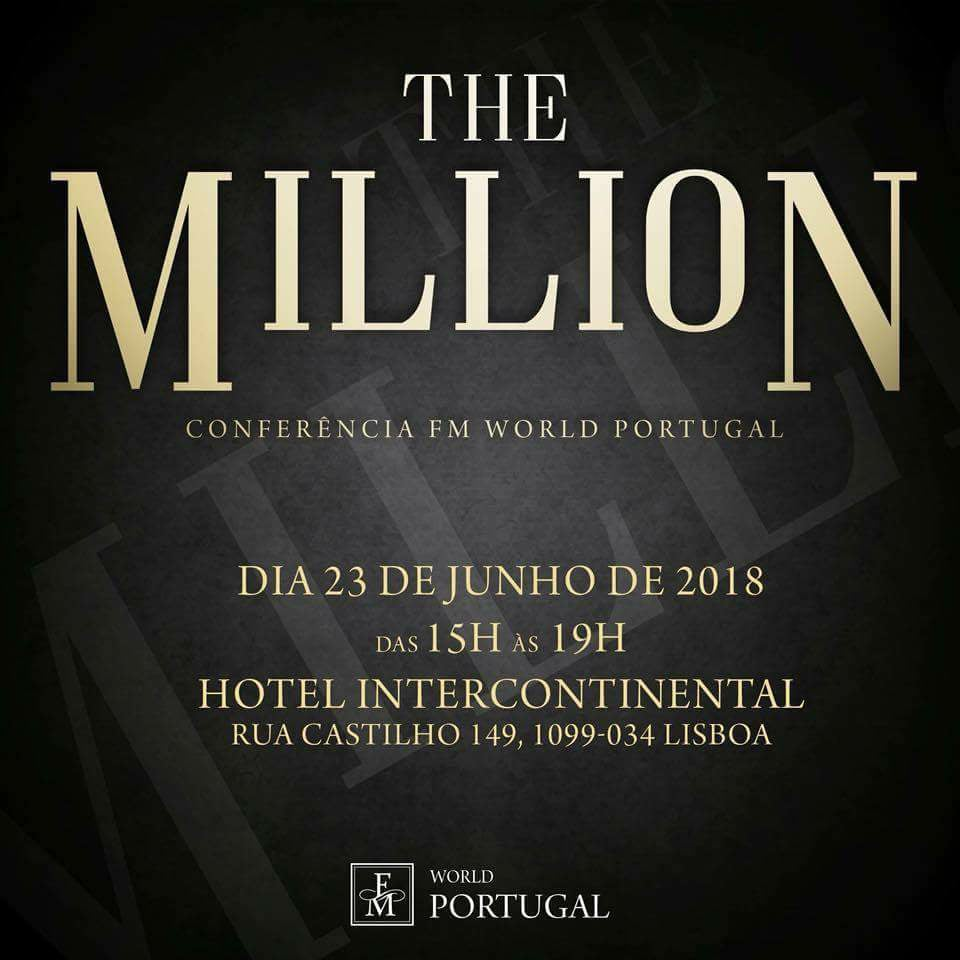 Conferência FM WORLD PORTUGAL - The Million